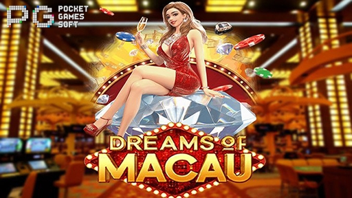 Dreams of Macau