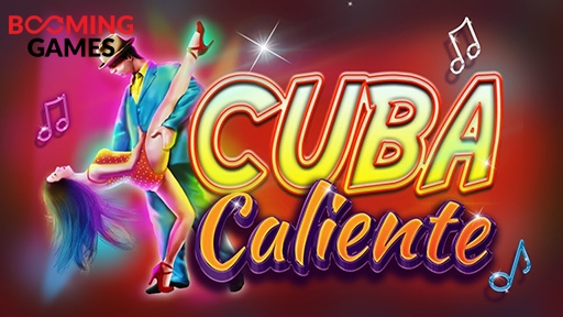 Cuba Caliente from Booming Games