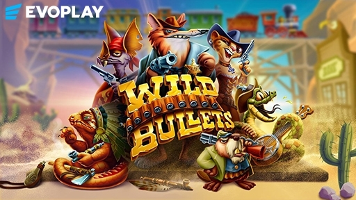 Wild Bullets from Evoplay Entertainment