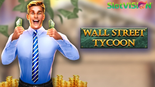 Wall Street Tycoon from Slotvision