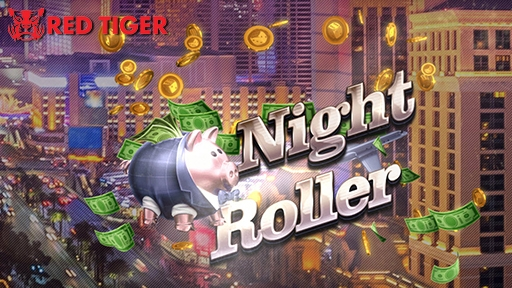 Night Roller from Red Tiger